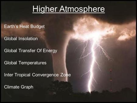 Higher Atmosphere Earth's Heat Budget <strong>Global</strong> Insolation <strong>Global</strong> Transfer Of Energy <strong>Global</strong> Temperatures Inter Tropical Convergence Zone Climate Graph.