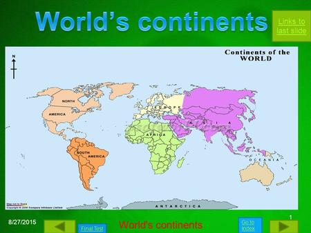 World's continents 4/20/2017 World's continents.