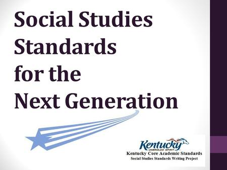 Social Studies Standards for the Next Generation.