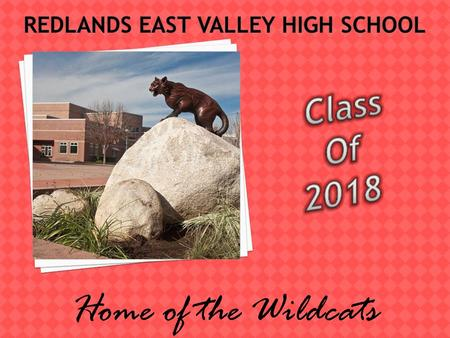 Home of the Wildcats. Counselors will return to the middle schools in May to hand out course selections to students. Summer mailer (middle of July)-Go.
