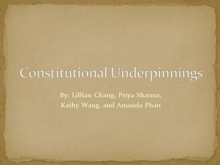 By: Lillian Chang, Priya Sharma, Kathy Wang, and Amanda Phan.