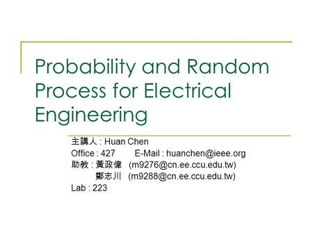Probability and Random Process for Electrical Engineering