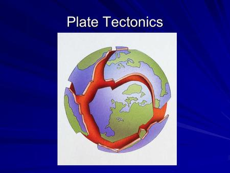 Plate Tectonics. What do you think? Did these continents ever fit together?