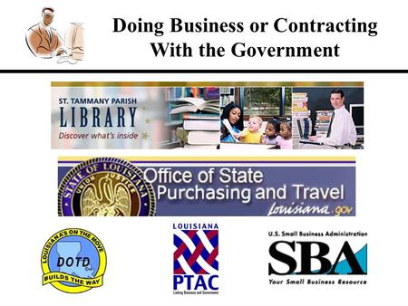 Doing Business or Contracting With the Government.