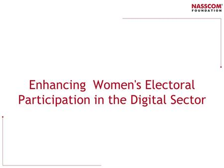 Enhancing Women's Electoral Participation in the Digital Sector.