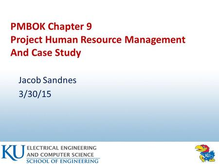 PMBOK Chapter 9 Project Human Resource Management And Case Study