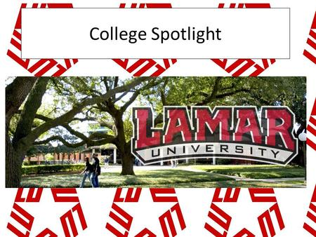 College Spotlight. 95 miles 1 hour and a half from Humble/ Kingwood Location: Beaumont, TX.