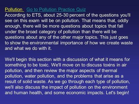 Pollution Go to Pollution Practice QuizGo to Pollution Practice Quiz According to ETS, about 25-30 percent <strong>of</strong> the questions youll see on this exam will.