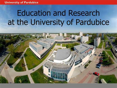 Education and Research at the University <strong>of</strong> Pardubice.