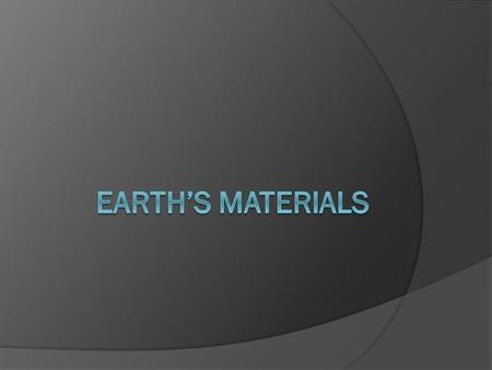 Minerals  On the periodic table, of the first 92 elements: 90 are found in the Earth  The crust is the outermost layer of Earth, and includes all continental.
