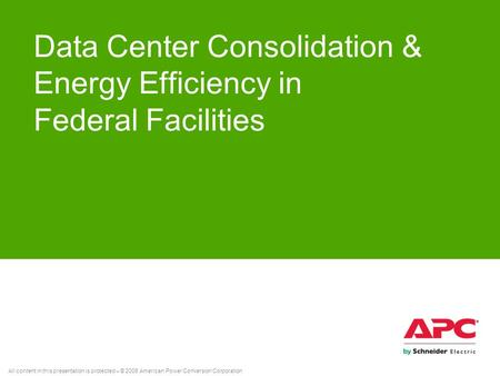 Data Center Consolidation & Energy Efficiency in Federal Facilities