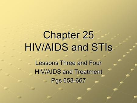 Chapter 25 HIV/AIDS and STIs