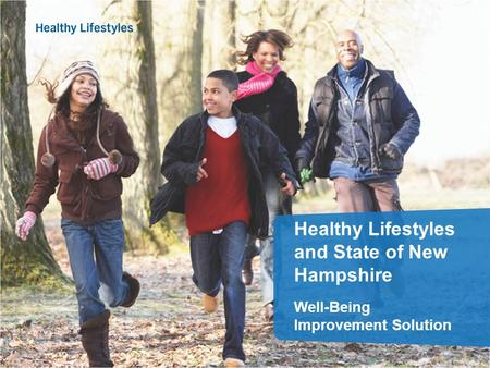 Healthy Lifestyles and State of New Hampshire Well-Being Improvement Solution.
