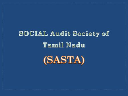 G.O. No. 64 dated 27.7.2012 - Social Audit Society of Tamil Nadu established Director, 2 JDs and 1 AD appointed from RD & PR Deptt., G.O. No. 125 dated.