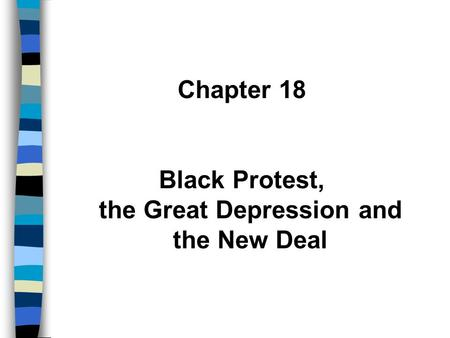 Black Protest, the Great Depression and the New Deal