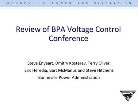 Review of BPA Voltage Control Conference