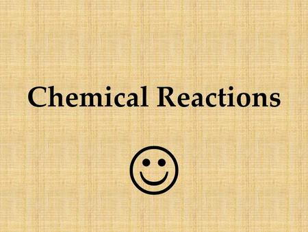 Chemical Reactions Matter is anything that has MASS and takes up SPACE What's the MATTER?