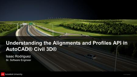 Understanding the Alignments and Profiles API in AutoCAD® Civil 3D®