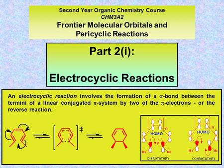 Part 2(i): Electrocyclic Reactions