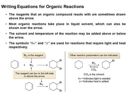 Writing Equations for Organic Reactions
