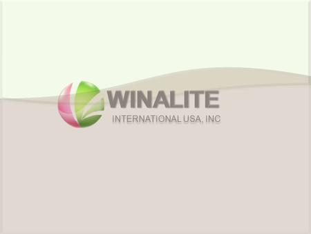 INTERNATIONAL USA, INC. Company Introduction INTERNATIONAL USA, INC Winalite International specializes in developing, manufacturing and marketing innovative.