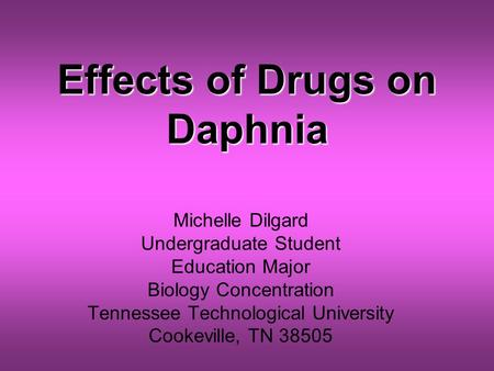 Effects of Drugs on Daphnia