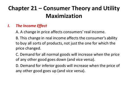 Chapter 21 – Consumer Theory and Utility Maximization