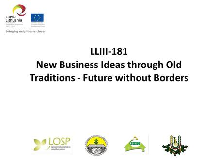 LLIII-181 New Business Ideas through Old Traditions - Future without Borders.