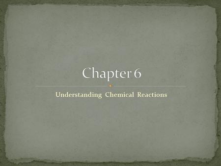 Understanding Chemical Reactions. What is a chemical reaction? A chemical reaction is a chemical change which forms new substances. Examples: - The chemical.