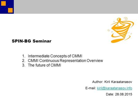 SPIN-BG Seminar Intermediate Concepts of CMMI