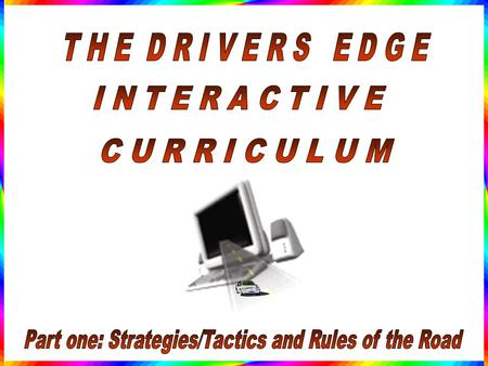 Part one: Strategies/Tactics and Rules of the Road