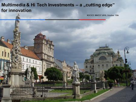 "Multimedia & Hi Tech Investments – a ""cutting edge"" for innovation KOCICE INVEST 2010, October 19th PwC."