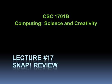CSC 1701B Computing: Science and Creativity. Outline  Types  Variables  Operators  Control: sequence, selection, repetition  Functions (block headings.