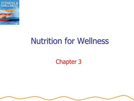 Nutrition for Wellness Chapter 3. Objectives Define nutrition and describe its relationship to health and well-being. Learn to use the USDA MyPyramid.