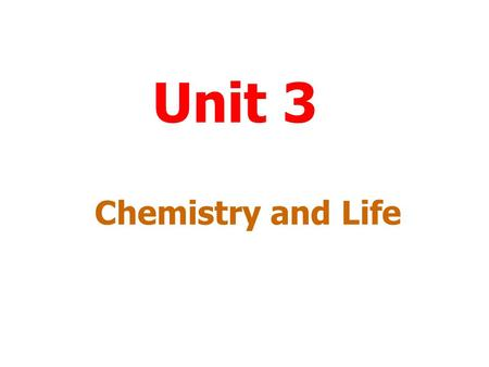 Unit 3 Chemistry and Life Menu To work through a topic click on the title. Photosynthesis and Respiration The Effect of Chemicals on the Growth of PlantsThe.
