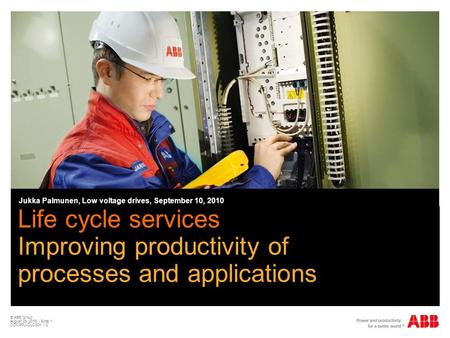 Master-Untertitelformat bearbeiten Life cycle services Improving productivity of processes and applications Jukka Palmunen, Low voltage drives, September.