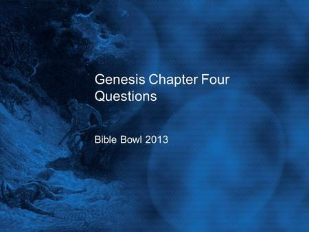 Genesis Chapter Four Questions