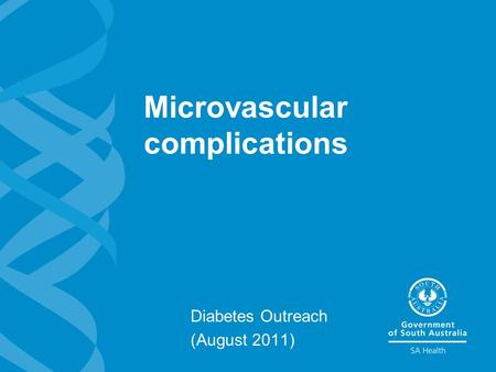 Microvascular complications Diabetes Outreach (August 2011)