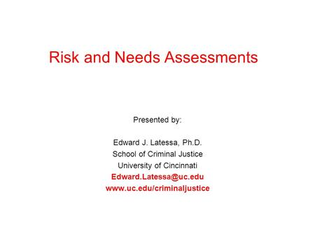 Risk and Needs Assessments