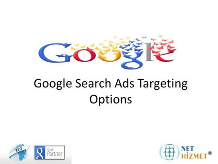 Google Search Ads Targeting Options. You can show by doing; Keywords Location and Language Targeting Targeting device Search Ads by Google text ads to.