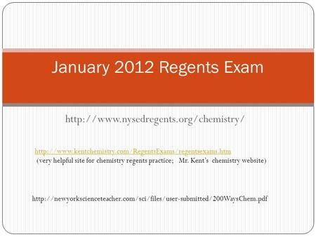 January 2012 Regents Exam  (very helpful site for chemistry.