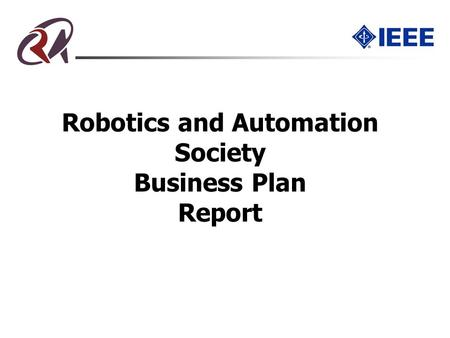 Robotics and Automation Society Business Plan Report.
