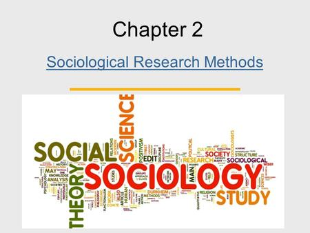 sociological methods of research The following lesson provides an overview of quantitative research including discussion of surveys, pre/post designs, pre-existing data, pilot.