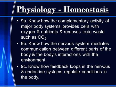 Physiology - Homeostasis