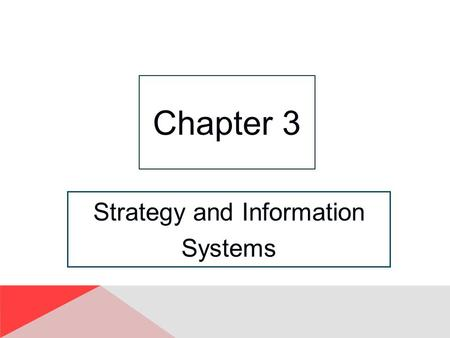 "Strategy and Information Systems Chapter 3. 3-2 ""How Would We Do That? Where's the Data?"" Buyers don't communicate with operations when negotiating with."