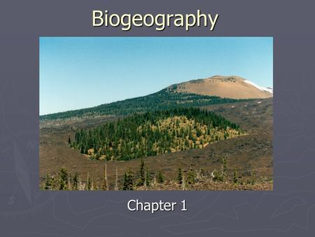 Biogeography Chapter 1. Diversity on the Earth ► Between 5 – 50 million species of plants, animals, and microbes on the Earth ► Less than 2 million have.