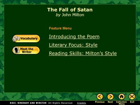 The Fall of Satan by John Milton Introducing the Poem Literary Focus: Style Reading Skills: Milton's Style Feature Menu.