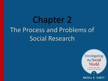 Chapter 2 The Process and Problems of Social Research.