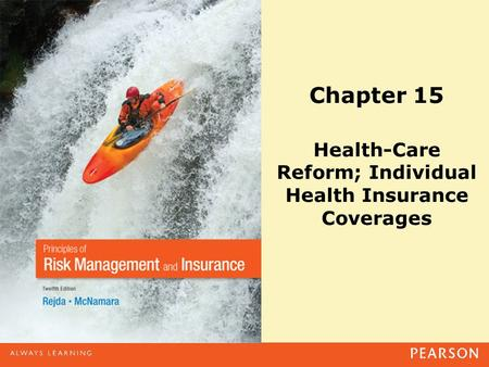 Chapter 15 Health-Care Reform; Individual Health Insurance Coverages.