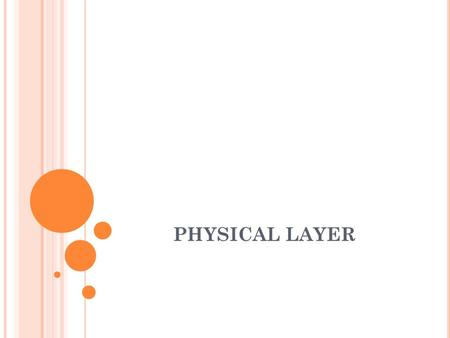 PHYSICAL LAYER. 6.2 Transport Channels and their Mapping to the Physical Channels.
